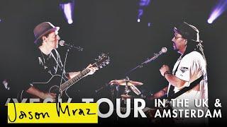 UK & Amsterdam (feat. Toca Rivera) | 'YES!' World Tour | Jason Mraz
