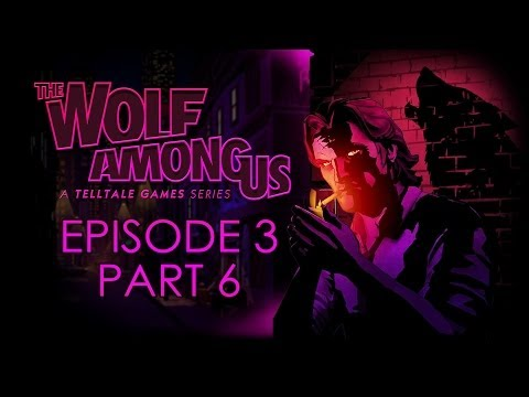 The Wolf Among Us - Episode 3 Walkthrough - Choice Path 1 - Part 6 - Holly's Bar [No Commentary]