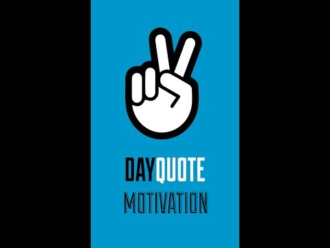 Video of Motivational Day Quote