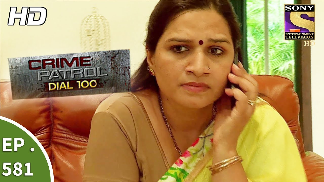 Crime Patrol Dial 100 – क्राइम पेट्रोल – The Cost of Unemployment – Ep 581 -17th August, 2017