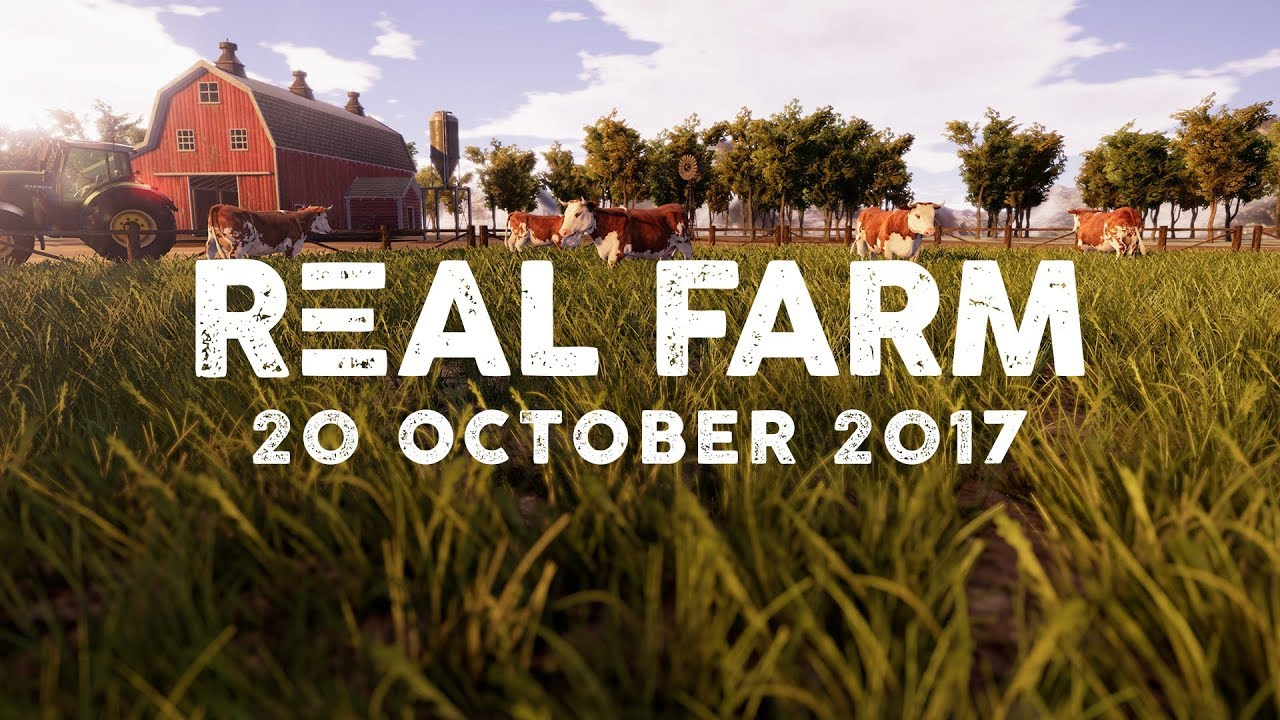 Real Farm Gameplay Trailer