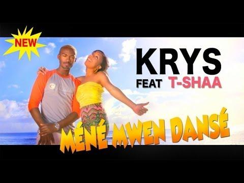 KRYS ft. Tshaa - M�n� Mwen Dans� (Clip Officiel)