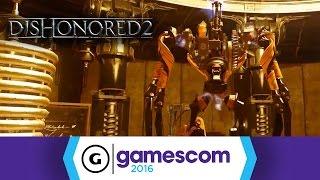 Dishonored 2 - Gamescom 2016 Gameplay Trailer by GameSpot