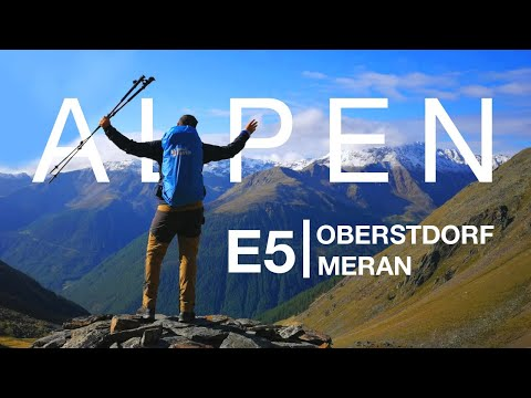 E5 Alpenüberquerung | 200km in 7 Tagesetappen | von Oberstdorf nach Meran