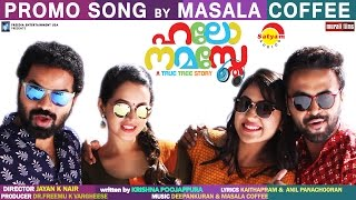 Hello Namasthe Promo Song by Masala Coffee