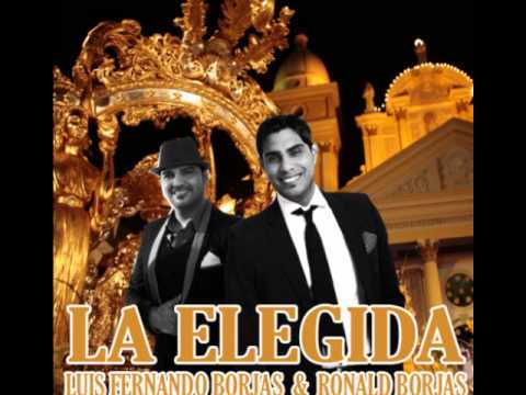 LA ELEGIDA - Luis Fernando Borjas y Ronald Borjas