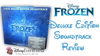 Disney Frozen 2-Disc Deluxe Edition Soundtrack Review/ Unboxing