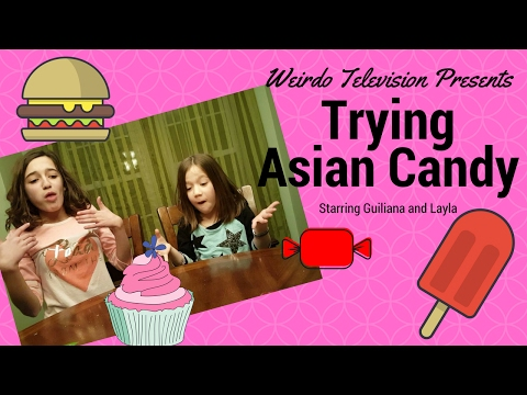 Weirdos Try Asian Candy