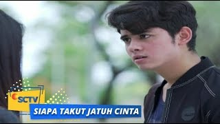 Nonton Highlight Siapa Takut Jatuh Cinta  Perjanjian Antara Satya Dan Laras   Episode 46 Dan 47 Film Subtitle Indonesia Streaming Movie Download