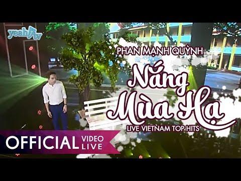 Nắng Mùa Hạ - Phan Mạnh Quỳnh | LIVE | Vietnam Top Hits - Thời lượng: 4 phút, 27 giây.