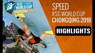 IFSC Climbing World Cup Chongqing 2018 - Speed Finals Highlights by International Federation of Sport Climbing