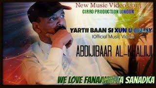 Abdijibaar Al Khaliiji YARTII BAAN SI XUN U GALAY ( Official )