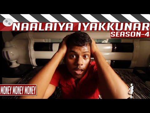 Money-Money-Money-Tamil-Comedy-Short-Film-Naalaiya-Iyakkunar-Season-4-By-Pradeep-Imanuel