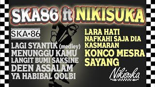 Video SKA 86 TERBARU feat NIKISUKA (Reggae SKA Version) MP3, 3GP, MP4, WEBM, AVI, FLV Agustus 2018