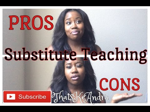 Pros and cons of Substitute Teaching