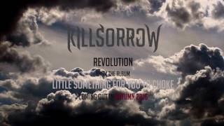 Video Killsorrow - Revolution (2016)
