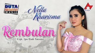 Video Nella Kharisma - Rembulan [OFFICIAL] MP3, 3GP, MP4, WEBM, AVI, FLV Mei 2019