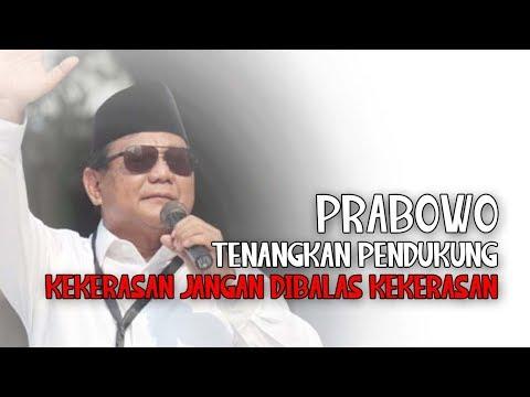 Prabowo Tenangkan Pendukung: Kekerasan Jangan Dibalas Kekerasan
