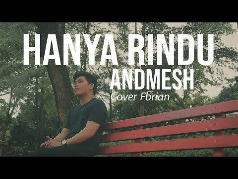 Hanya Rindu - Andmesh (cover By Fbrian Surya)