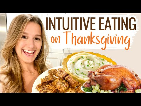 INTUITIVE EATING MY THANKSGIVING MEAL!! (Nothing is off limits!!)