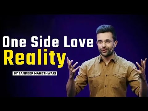 Sandeep Maheshwari : One Side Love Reality : Motivational Success || By : ALL IN 1 ViraL