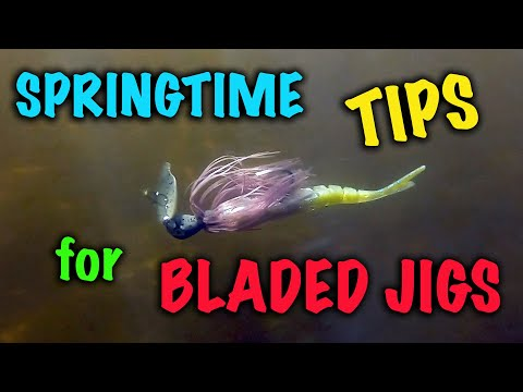 Springtime Tips for Bladed JigsSpringtime Tips for Bladed Jigs<media:title />