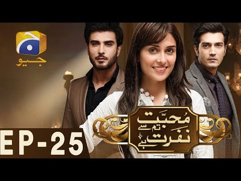 Mohabbat Tumse Nafrat Hai Episode 25