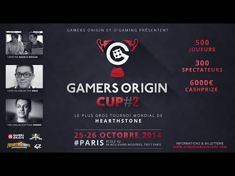 Le plus gros tournoi Hearthstone du monde : Gamers Origin Cup #2
