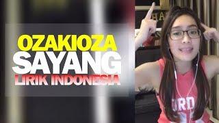 Oza Kioza - Karaoke Sayang (Lirik Versi Bahasa Indonesia)
