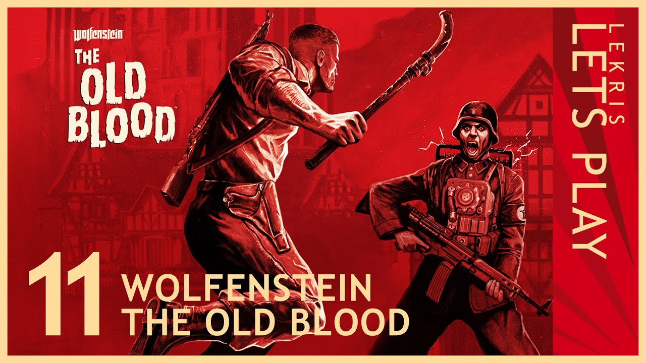 Wolfenstein - The Old Blood #11 - Seilbahngetöse