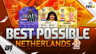 Best Netherlands  City new picture : FIFA 16 | THE BEST POSSIBLE NETHERLANDS SQUAD! w/ ROBBEN AND GULLIT!