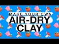 Make Your Own AirDry Clay waptubes