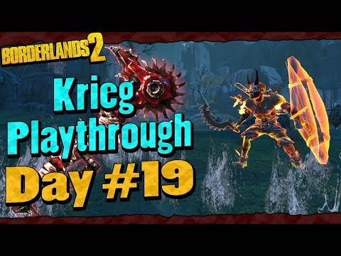 Borderlands 2 | Krieg Reborn Playthrough Funny Moments And Drops | Day #19