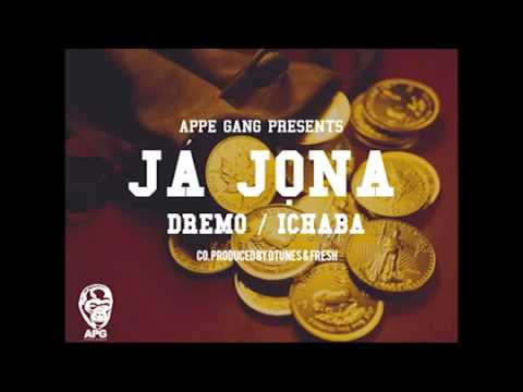 Dremo ft Ichaba - Ja Jona