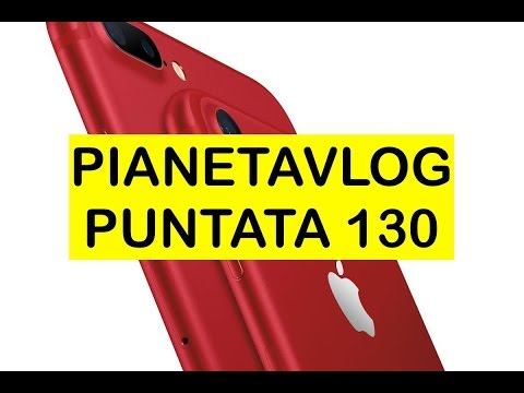 PianetaVlog 130: iPhone 7 Rosso, nuovo iPad, Ulefone Power 2, OnePlus 3T Black