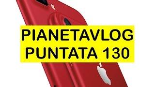 Video: PianetaVlog 130: iPhone 7 Rosso, nuovo iPad, Ulefo ...