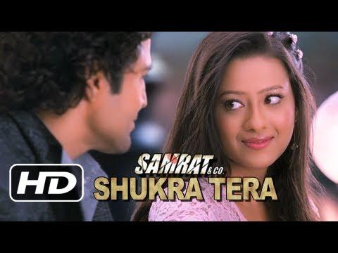 ♥ Shukra Tera ♥ Samrat & Co   Rajeev Khandelwal, Madalsa Sharma   Video Song