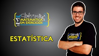 Estatística (Média, Mediana, Moda, Variância e Desvio Padrão)   Prof. Gui