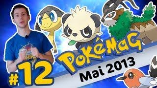 Pokémag #12 - Mai 2013 - 4 Nouveaux Pokémon ! - Pokémon X Y