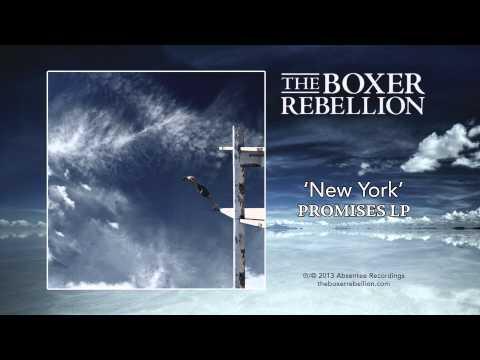 The Boxer Rebellion - New York lyrics