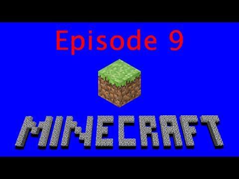 Let's Play Minecraft Beta - Episode 9