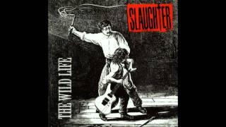Video Slaughter - The Wild Life MP3, 3GP, MP4, WEBM, AVI, FLV Maret 2018
