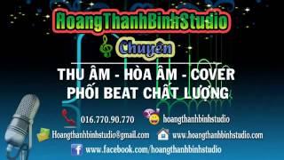 [BEAT] Nối Vòng Tay Lớn Remix -- Hồ Quang Hiếu Ft Thúy Khanh (Phối Chuẩn)