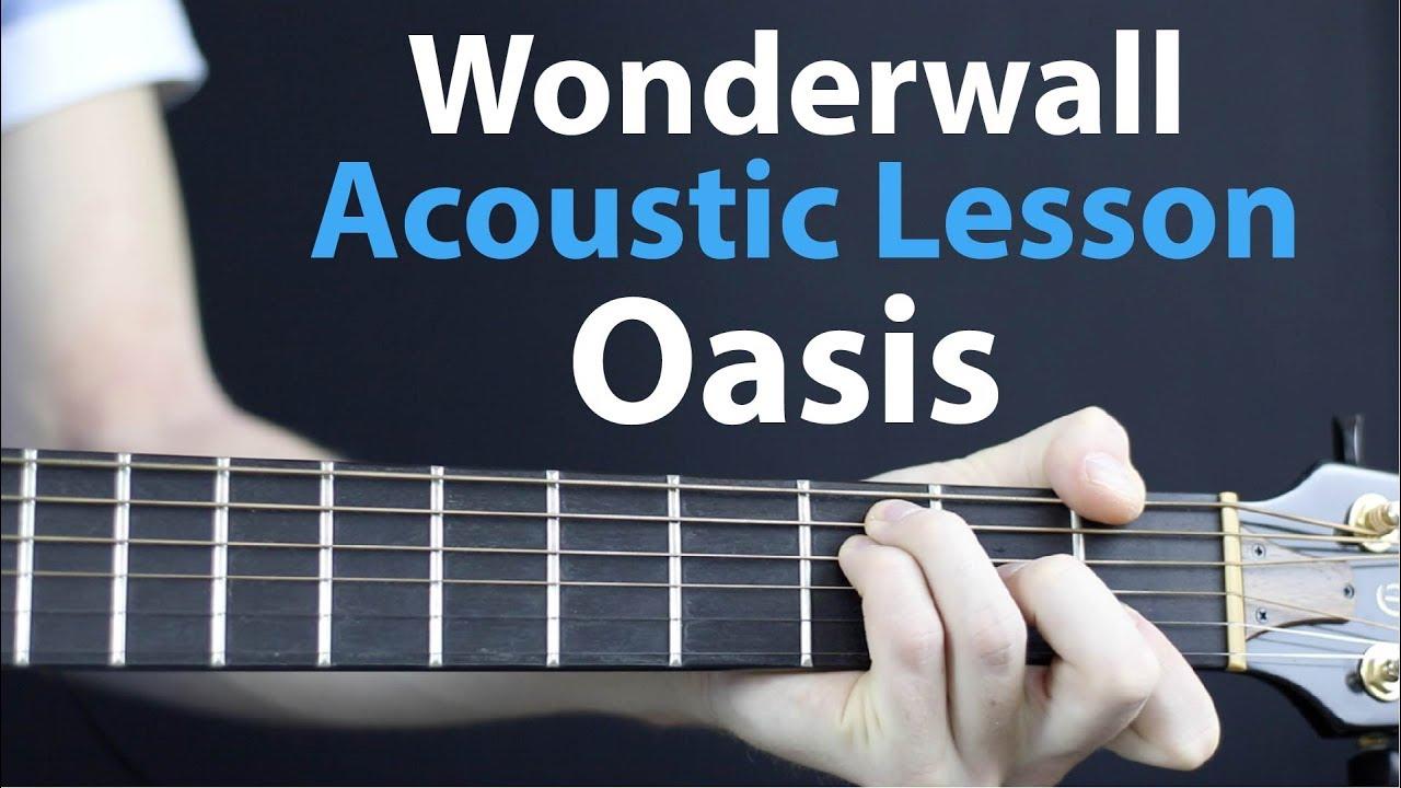 Oasis – Wonderwall: Acoustic Guitar Lesson – Easy Beginner tutorial