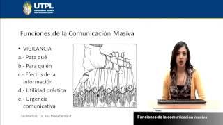 UTPL FUNCIONES DE LA COMUNICACIÓN MASIVA [(COMUNICACIÓN SOCIAL)(INTRODUCCIÓN A LA COMUNICACIÓN)]
