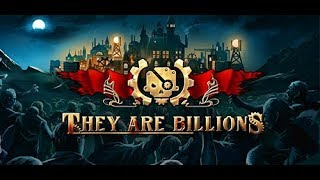 image of Filthy Tries: They are Billions (EA) 240% Game 7 Part 6