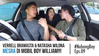 Video Verrell Bramasta & Natasha Wilona Mesra di Mobil Boy William!!! - #NebengBoy Eps. 09 MP3, 3GP, MP4, WEBM, AVI, FLV Januari 2019