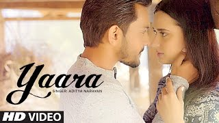 Yaara Video Song | Feat. Aditya Narayan & Evgeniia Belousova | Latest Hindi Song 2016 |  T Series