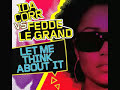 Ida Corr Vs Fedde Le Grand – Let Me Think About It