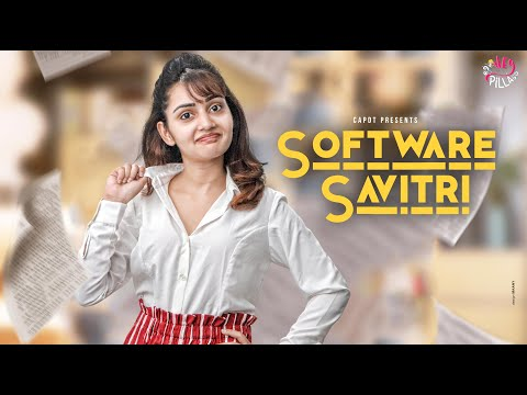 SOFTWARE SAVITRI(WITH SUBTITLES) | HEY PILLA | CAPDT